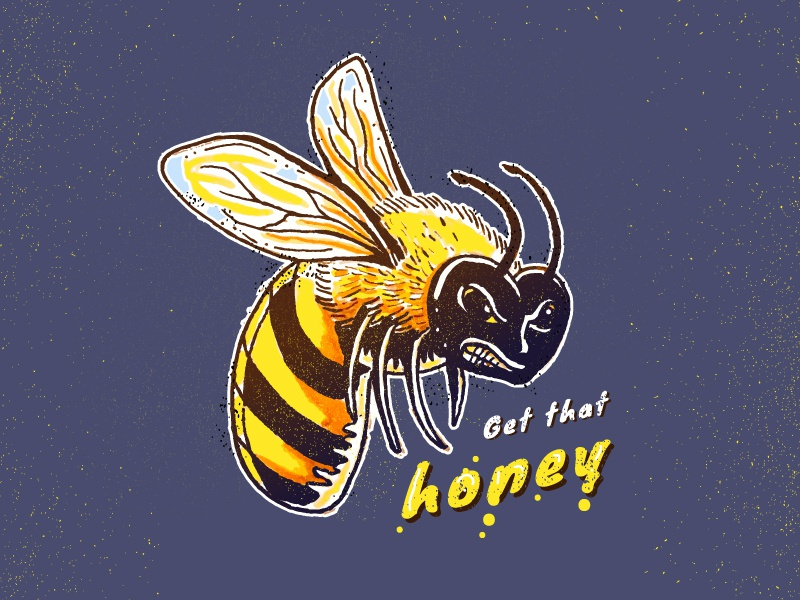 Get that honey work worker bee bee motivation illustration monday