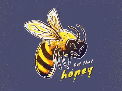 Get that honey