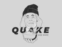 Quake and Wake