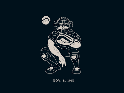 Today in History ... 1951 november new york texture gritty black-and-white baseball catcher illustration logo history yankees