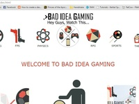 Bad Idea Gaming Website