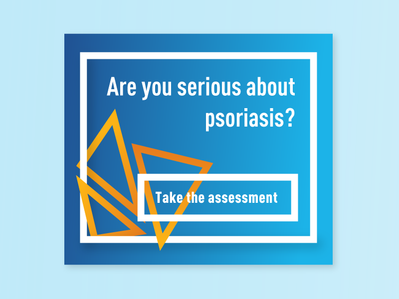 Are you serious about psoriasis? triangle ad world psoriasis day psoriasis