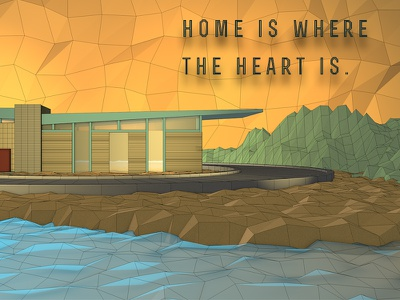 """""""Home Is Where The Heart Is"""" cinema 4d c4d low poly render digital 3d home family thanksgiving holiday"""