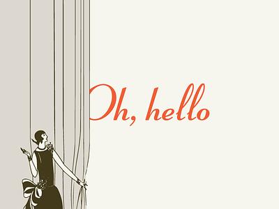 Oh, Hello hello illustration flapper 1920s typography design