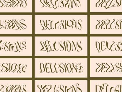 Delusions typography illustration