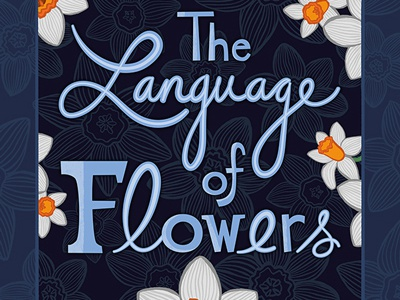 The Language of Flowers surface design pattern hand lettering floral flower flowers