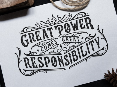 Great Power Comes Great Responsibility - Lettering Sketch illustration brand custom lettering custom logo vintage classic logo design hand lettering calligraphy lettering typography