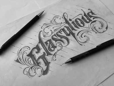 Glassylious typography sketch pencil vintage decorative lettering high detail detail calligraphy black and white