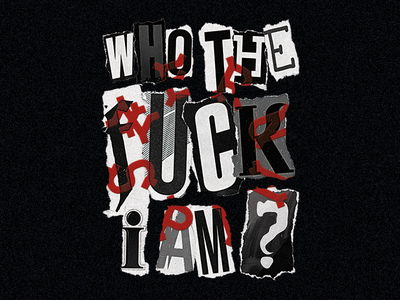 Who the fuck i am ? ✂️ punk warning paper retro grunge trash dark disorder anarchy collage cut letters