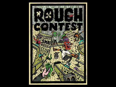 Rough Contest Poster rough black ink rollerskating skatepark poster rock punk trash comics