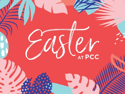 Easter At PCC botanical monstera floral tropical christianity church 2017 easter