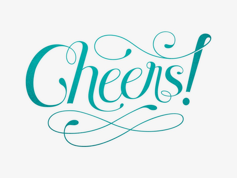 Cheers! typography calligraphy cursive drawn hand type green lettering