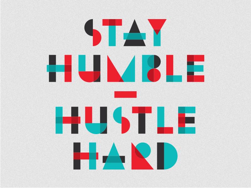 Stay humble, hustle hard triangle tote swag shape saying overlap mantra geometric float copy bag