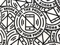 Get the phuck off your phone sticker