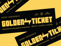 Bolt Golden Ticket