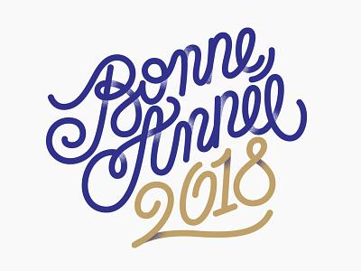 Bonne Année 2018 lettering newyear 2018