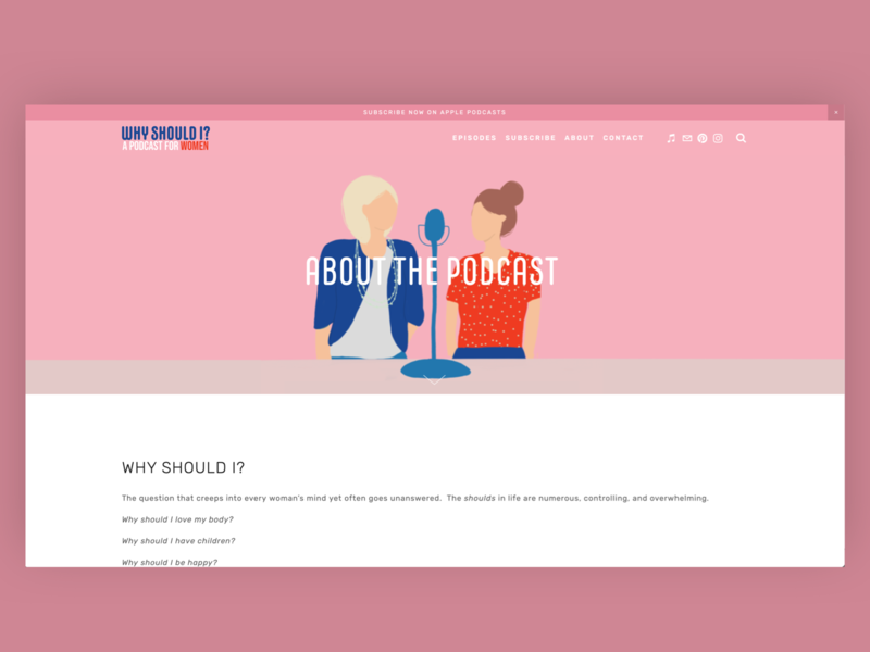 Why Should I? Podcast About Page apple podcasts subscribe why podcast design women empowerment women podcast logo podcast art podcasting podcasts podcast