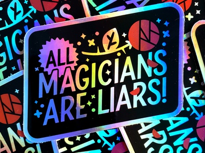 All Magicians Are Liars type typography illustration badge logo vector flower rose sparkle magic magicians holographic stickermule sticker