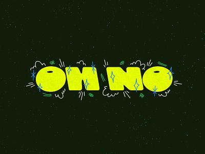 Oh No print sticker type typography logo vector illustration design branding lettering