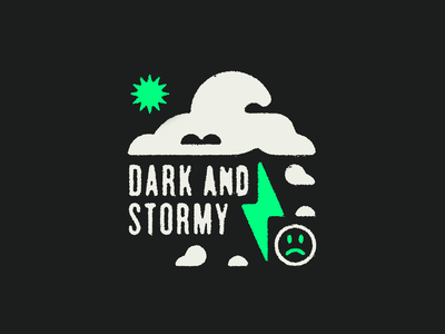 Dark and Stormy badges logo vector grunge sun storm clouds type illustration branding
