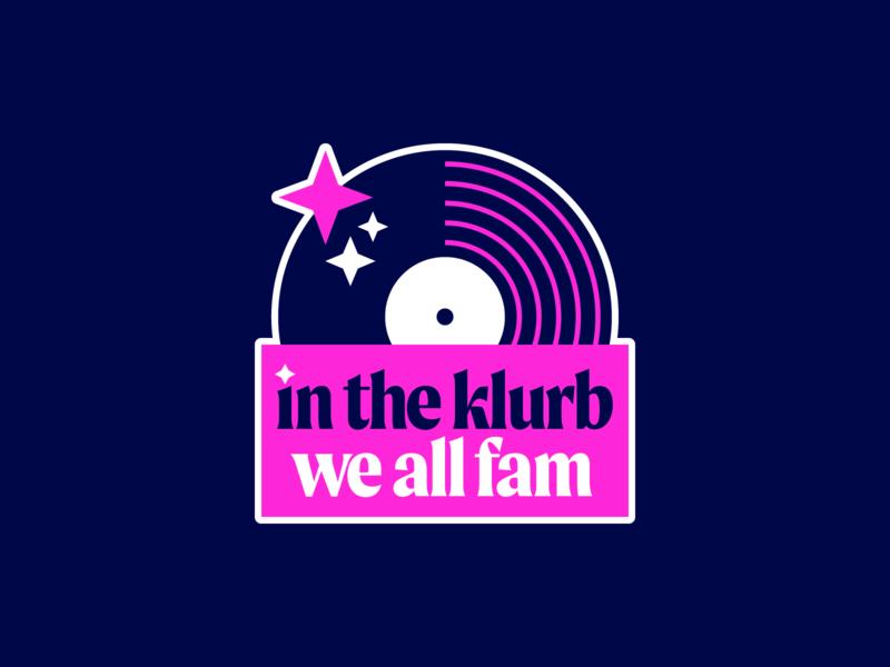 In The Klurb, We All Fam music typography type badge vector logo sticker illustration design branding icon vinyl records