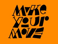 Make your move 2