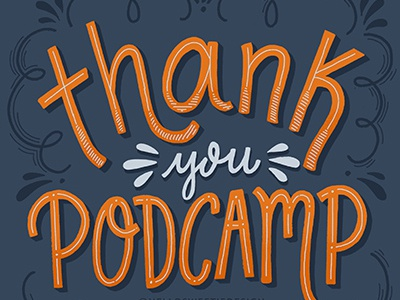 Thank You Podcamp Halifax 2017 illustration handlettering lettering
