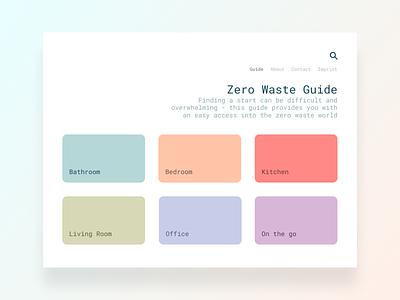 Idea Concept - Zero Waste Guide figma product colorful ui design minimalist zero waste icon search navigation website ipad app ipad styleguide guide sustainability zero waste