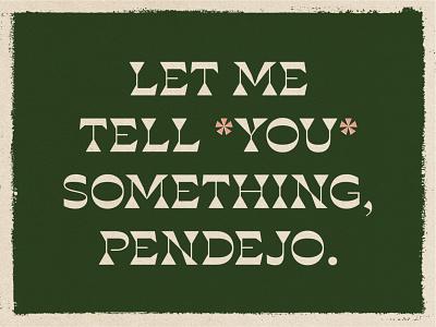Jesus Quintana print green pink color typogaphy quote jesus bowling type the big lebowski vector illustrator