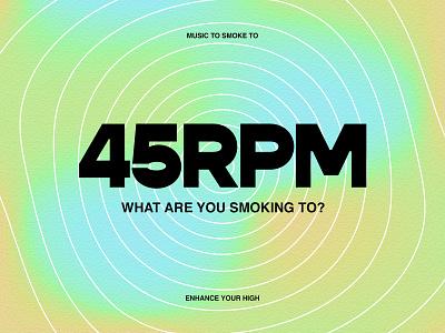 45 RPM   Session Playlist texture mesh gradient warped 45 vinyl music social vector instagram color photoshop illustrator illustration design