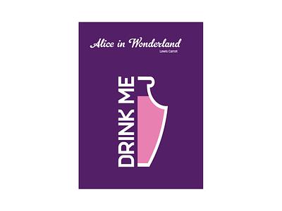 Drink Me - Alice in Wonderland icon poster mockup booklet dribbble weeklywarmup simple geometric flat minimalism minimalist book cover cover book alice in wonderland