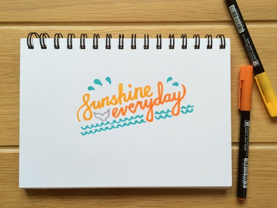 Sunshine Everyday positive sun beach water whale sketch book sketch everyday hand-drawn hand-written lettering sunshine