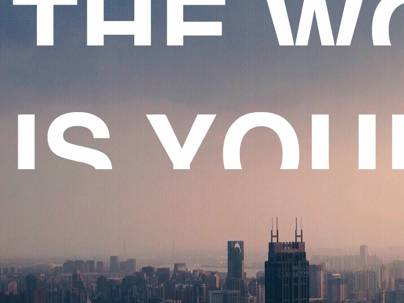 The World Is Yours flyer poster city typography fear depression graphic design world curestigma design awareness mental health