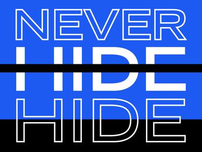 Never Hide inspiration swiss type poster hide never goals