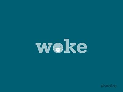 Woke up India   Stay Home   Stay Safe ux dribbble logos letter logo lettering mask logo covid19 awareness woke