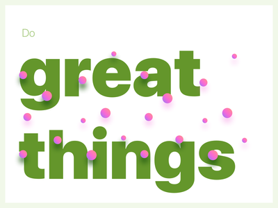 Great Things poster typography gradients colors