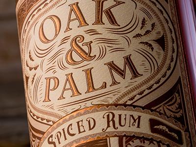 Oak & Palm Spiced Rum  liquor label label design copper foil gold foil oak  palm spiced rum