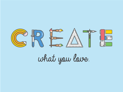 Create What You Love icon design create flat illustration