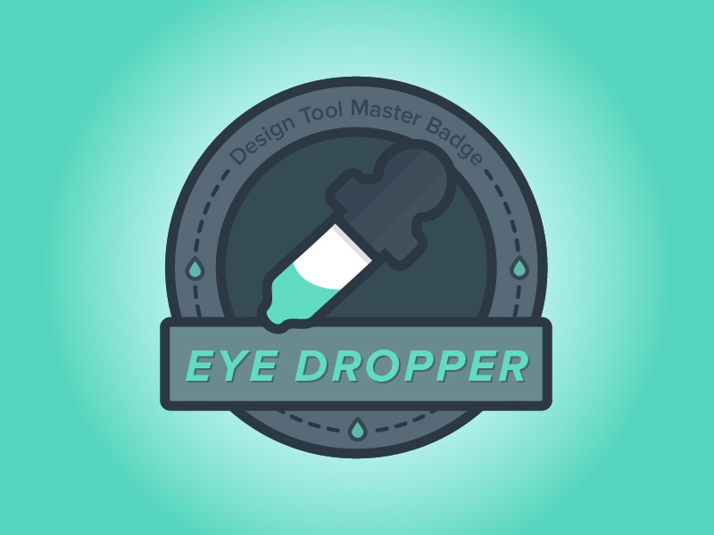 49a250a965e Merit Badge for Eye Dropper Masters by Christine Austin | Dribbble ...