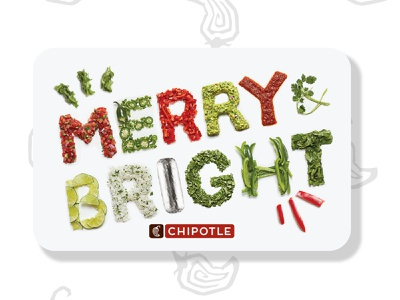 Chipotle Gift Card - Merry & Bright design burrito photography food lettering ingredients food lettering typography bright merry xmas merry and bright chipotle gift card
