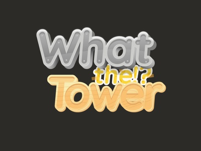 What the!? Tower texture fonts illustrate shape vector design logo game