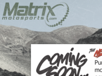 Matrix Motosports Coming Soon Refresh