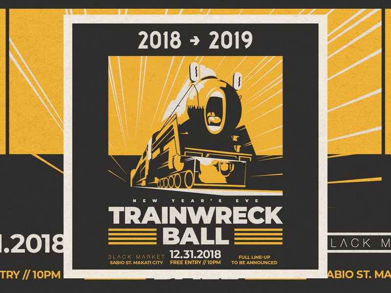 NYE Trainwreck Ball - D&AD manila philippines nye typography branding design graphic club art direction music poster graphic design