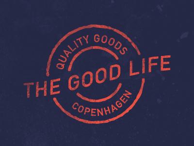 The Good Life the good life stamp copenhagen