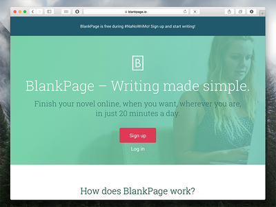New landing page for BlankPage blankpage landing page responsive button hero image nanowrimo