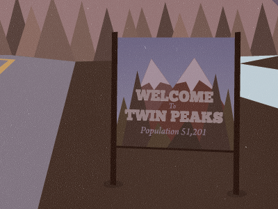 Twin Peaks Poster - The Sign twin peaks illustration mountains trees fog sign road