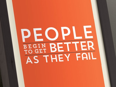 People Begin to get Better as They Fail