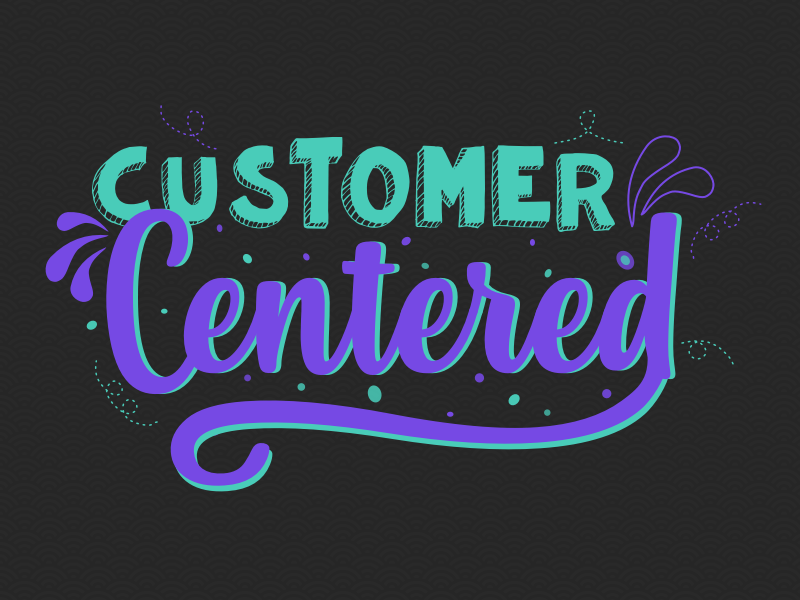 Customer Centered customer success ux typography illustration