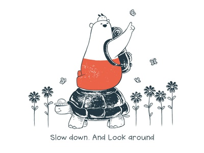 Tu and Ted - Slow Down friendship travel slow down tu and ted bear polar bear bunny chow hon lam art illustration storytelling