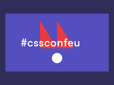 CSSconf EU 2018 event slide tech festival graphic design conference css